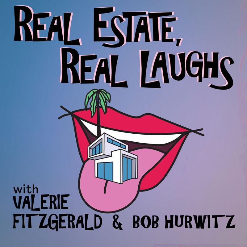 Real Estate, Real Laughs